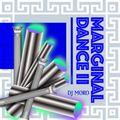 MARGINAL DANCE II