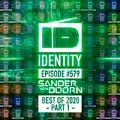 Sander van Doorn - Identity #579 (BEST OF IDENTITY 2020 PART 1)