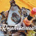 Royphrodisiac 023 - Makin' Bacon [10-02-2020]