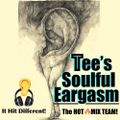 Tee's DEEP SOULFUL EARGASMS (The Shit Hit Different EP) 超 Deep Sleeze Underground House Movement! Ω