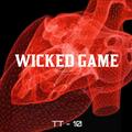 Wicked Game - TT10 - July 2020