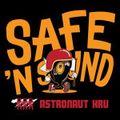 Safe'n'Sound w/ Astronaut Kru - 3rd September 2021