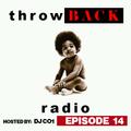 Throwback Radio #14 - DJ CO1 (Classic Hip Hop)