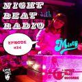 Night Beat Radio Episode #24 w/ DJ Misty