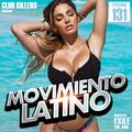 Movimiento Latino #131 - DJ Exile (Reggaeton Party MIx)