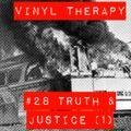 Vinyl Therapy #28: Truth and Justice #1