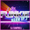80's Funkie Warm Up Vol.3