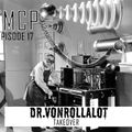 TMCPodcast Episode 17: Dr. VonRollalot Takes Over