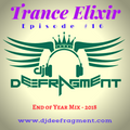Trance Elixir - Episode #16 (End of Year Mix 2018)