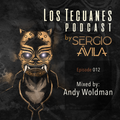 Los Tecuanes podcast 012 mixed by Andy Woldman