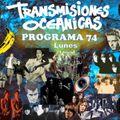 TRANSMISIONES OCEÁNICAS - PROGRAMA 74 (27 de Septiembre)