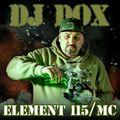 Dj DOX- ELEMENT 115 / MC