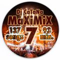 Catana - MaxiMix 7. FULL (137 songs in 93 min.)