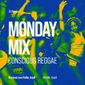 30 Min Monday Mix 06-07-21 // Conscious Reggae // Instagram: @ItsMe_AnjuB