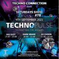 "Darksnake Special Techno ""Techno Pulse # 78"" Techno Connection UK 4.9.2021"