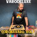 Varodeluxe CoronaVaro Vol.1 #Quedateencasa 21-03-2020
