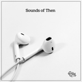 Tape vol. 150 - Sounds of Then