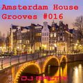 Amsterdam House Grooves #016