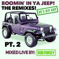 Boomin' In Ya Jeep Vol. 2 - 90s Hip Hop Head Nodders - The Remixes! Mixed Live By Rob Pursey