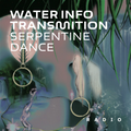 Combo Guest Show (12 May 20) - Serpentine Dance (Water Info Transmission)