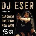 DJ Eser - Darkwave Postpunk New Wave Vinyl Set