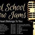 OLD SCHOOL SLOW JAMS MIX by djmikehitman 4 25 2021 vol 3