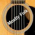 Mostly Folk Podcast Episode 412