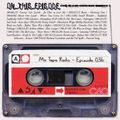 Mix Tape Radio   EPISODE 036