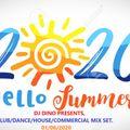 DJ DINO PRESENTS SUMMER 2020, HOUSE/DANCE/COMMERCIAL/MIX SET, 1st June 2020.