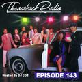 Throwback Radio #143 - DJ Angle