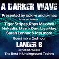 #344 A Darker Wave 18-09-2021 with guest mix 2nd hr by Lander B
