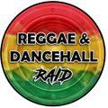 Dancehall & Reggae Raid pt 1