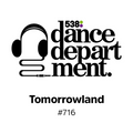 The Best of Dance Department 716 - Tomorrowland Special