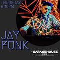 Jay Funk - Live on The Garagehouse Radio - 3.5 Hour Set! - 22/4/21