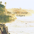 Drab Cafe & Lounge - Edges