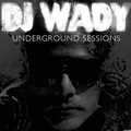 DJ Wady Underground Sessions 28