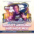 LASALLE EXPLORERS PREGAME SHOOTAROUND HIP HOP MIX (CLEAN)