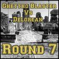 Radio Justicia - Ghettho Blaster Vs Delorean Round 7