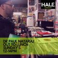 Dr Paul Nataraj Out to Lunch Show 13