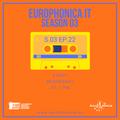 #IT GR / EUROPHONICA SEASON 3 EP22 / 28.03.18