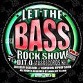 DJT.O - LET THE BASSROCK SHOW APRIL 2013
