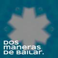 Dos Maneras de Bailar Podcast #010 [03.04.21]