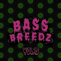 Bass Breedz Vol.15