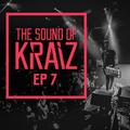 The Sound of KRAIZ - ep 7