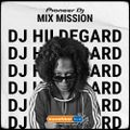 MIX MISSION-26-12-20-Hildegard Meets Music & Friends- Set by DJ HILDEGARD (Sunshine Live)