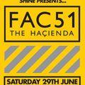 IAN OSSIA - SHINE presents FAC51 THE HACIENDA @ The Warehouse - Leeds - 29_06_2013.