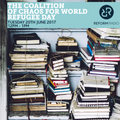 The Coalition of Chaos for World Refugee Day 20th June 2017
