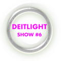 Deitlight Show 6
