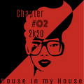 House in my House #02