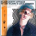 Klangxiety Attack w/ Ani Klang 28th July 2021